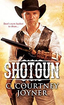 Shotgun by C. Courtney Joyner Book Cover