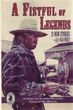 A Fistfull of Legends Anthology C. Courtney Joyner Front Cover