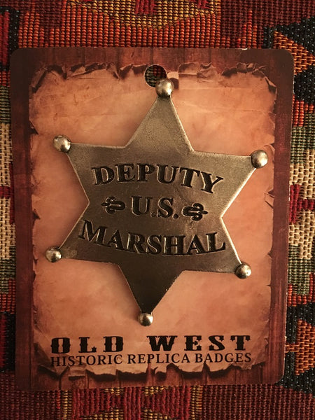Old West Historic Badge Deputy U.S. Marshal