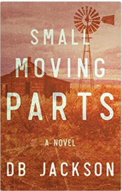 Small Moving Parts by DB Jackson