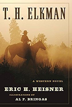 T.H. Elkman by Eric H. Heisner and Illustrated by Eric P. Bringas Front Cover