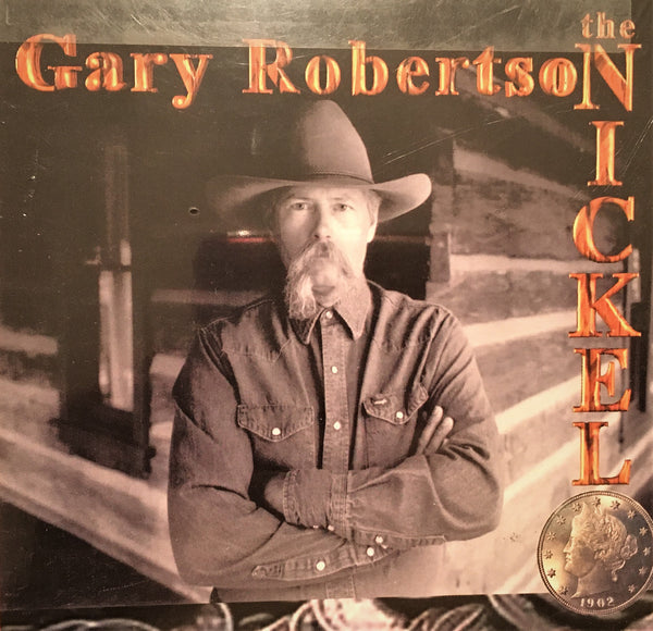 CD The Nickel Cowboy Poetry By Gary Roobertson