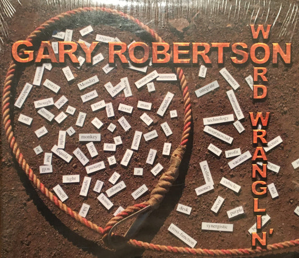 CD Word Wranglin' by Cowboy Poet Gary Robertson