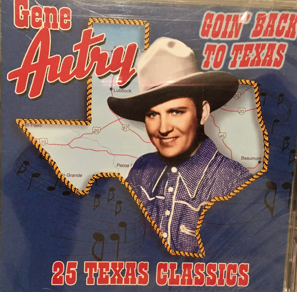 CD Gene Autry Goin' Back To Texas