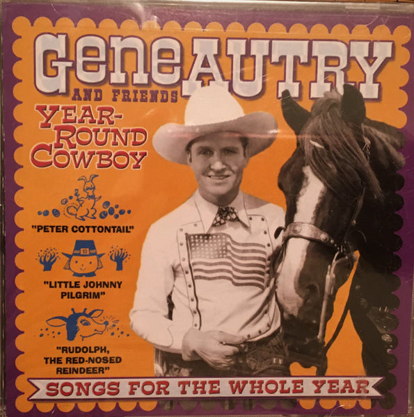 CD Year Around Cowboy by Gene Autry and Friends