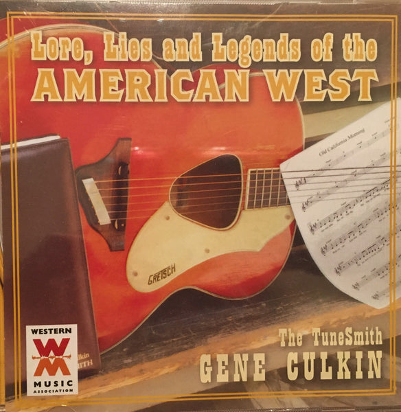 CD Lore, Lies and Legends of the American West By Gene Culkin