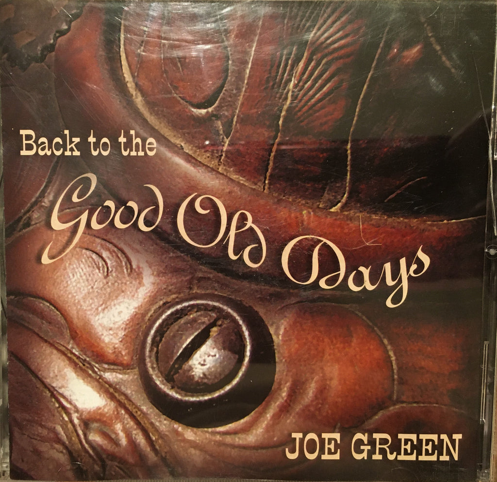 CD Back To The Good Old Days by Joe Green