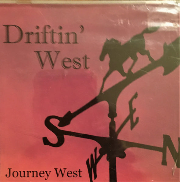 CD Driftin' West by Journey West