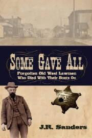 Book Cover Some Gave All by J.R. Sanders
