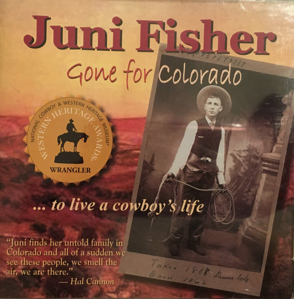 CD Gone For Colorado by Juni Fisher