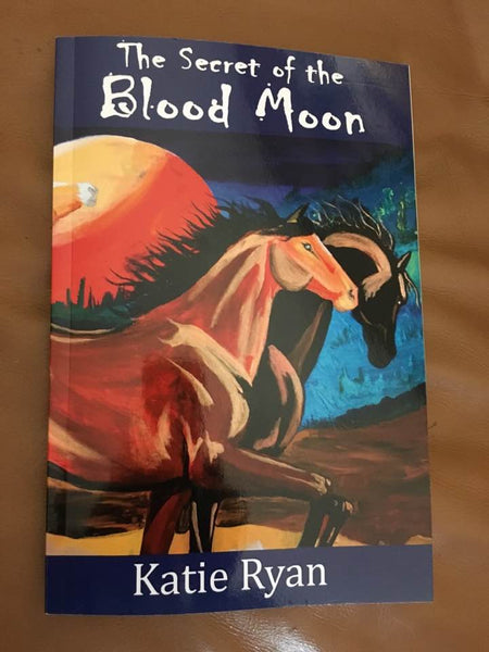 The Secret of the Blood Moon by Katie E. Ryan Cover