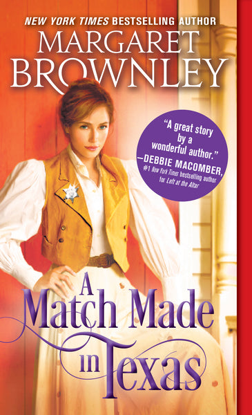 A Match Made in Texas Western Romance by Margaret Brownley