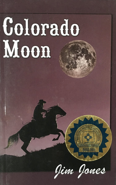 Colorado Moon Book Cover By Jim Jones