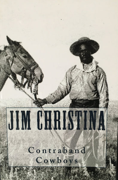 Contraband Cowboys by Jim Christina Book Cover