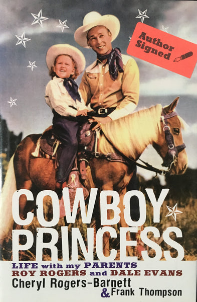Cowboy Princess Life With My Parents Roy and Dale Evans by Cheryl Rogers-Barnett Book Cover