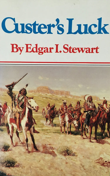 Custer's Luck by Edgar I. Stewart Book Cover