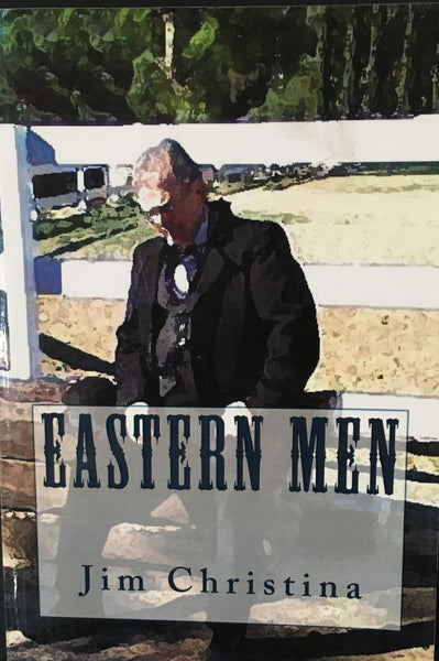 Eastern Men by Jim Christina Book Cover