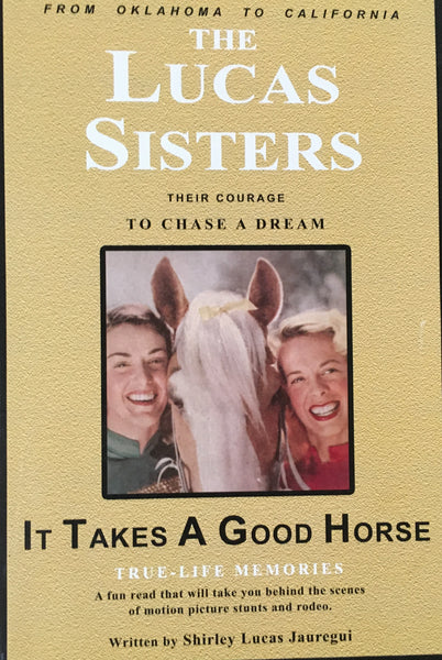 It Takes A Good Horse by Shirley Lucas Jauregui Book Cover