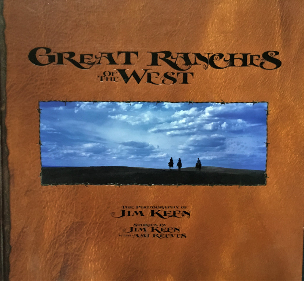Great Ranches of the West by Jim Keen Book Cover