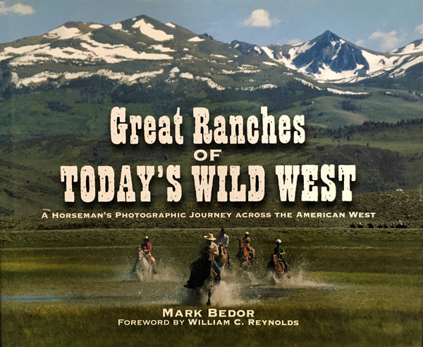 Great Ranches of Today's Wild West by Mark Bedor Book Cover
