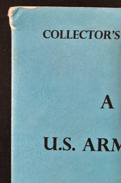 A Guide Book To U.S. Army Dress Helmets 1872-1904 by Donald W. Moore
