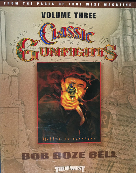 Classic Gunfights VOL III by Bob Boze Bell Book Cover