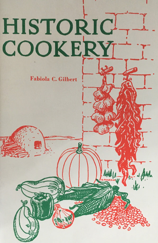 Historic Cookery by Faliola C. Gilbert Book Cover