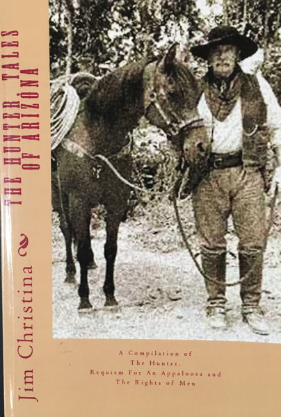 The Hunter Tales of Arizona by Jim Christina Book Cover