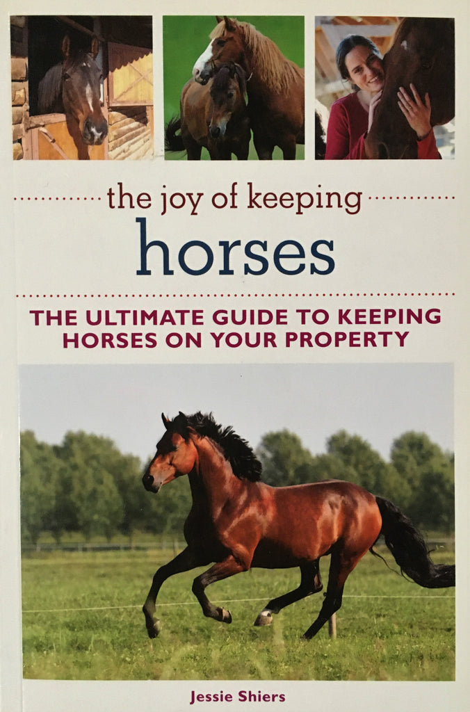 The Joy of Keeping Horses by Jessie Shiers Book Cover