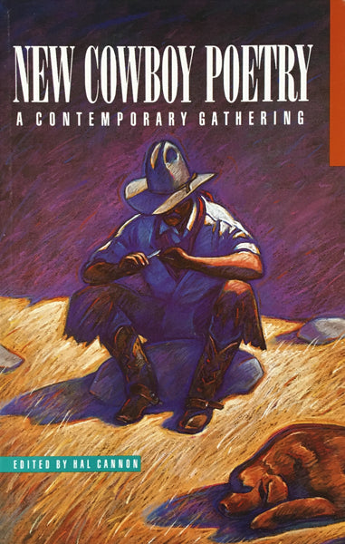 New Cowboy Poetry A Contemporary Gathering Edited by Hal Cannon Book Cover