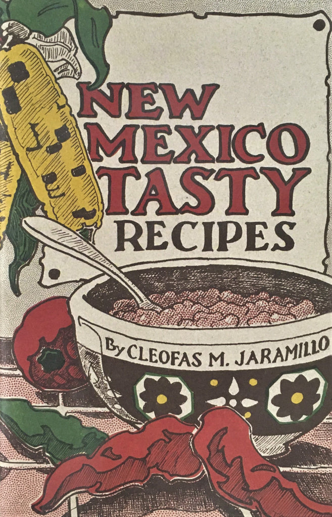 New Mexico Tasty Recipes by Cleofas M. Jaramillo Book Cover