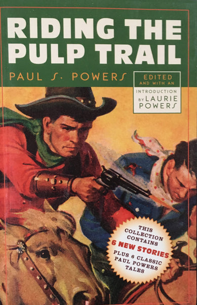 Riding The Pulp Trail by Paul S. Powers Book Cover