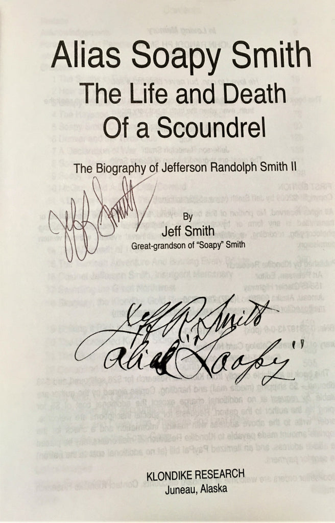 Alias Soapy Smith The Life and Death of a Scoundrel Signatures