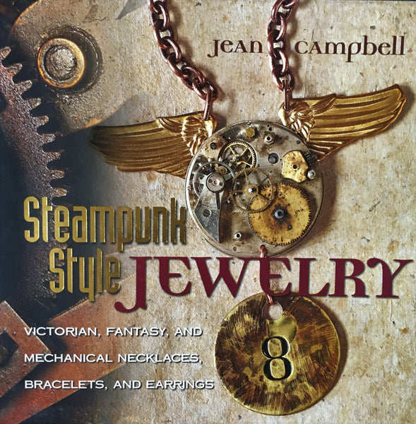 Steampunk Style Jewelry by Jean Campbell Book Cover