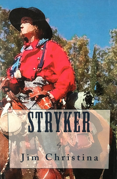 Stryker by Jim Christina Book Cover