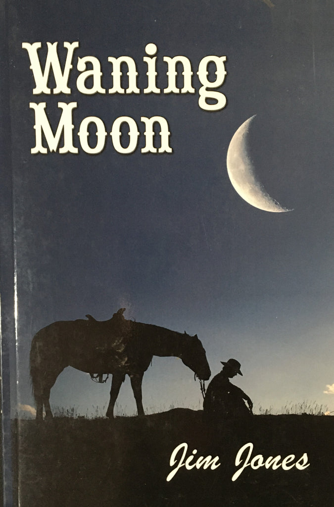 Waning Moon by Jim Jones Book Cover