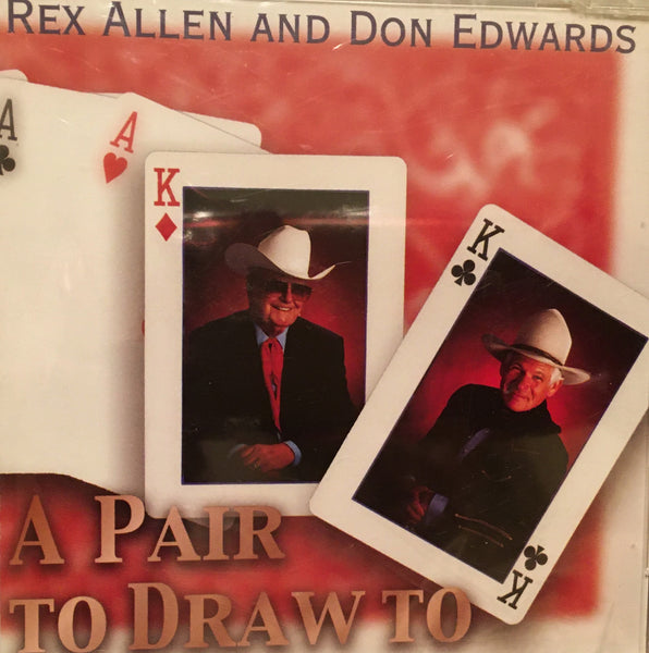 CD A Pair To Draw To Rex Allen and Don Edwards