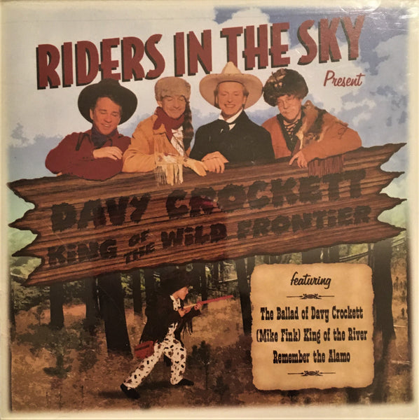 CD Davy Crockett King of the Wild Frontier by Riders in the Sky