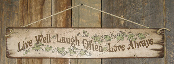 Western Wall Sign Home: Live Well, Laugh Often Love Always