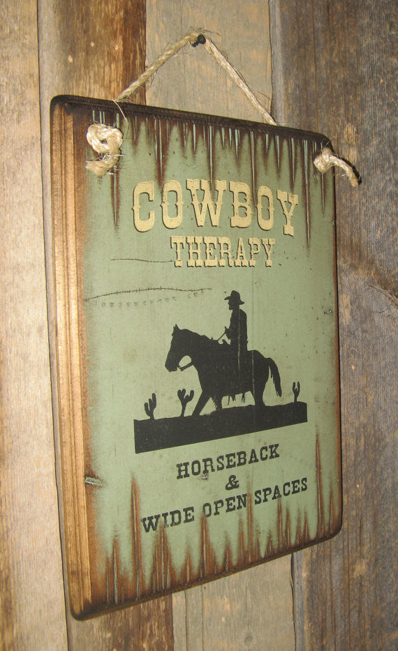Western Wooden Wall Sign: Cowboy Therapy Horseback and Wide Open Spaces Left Side