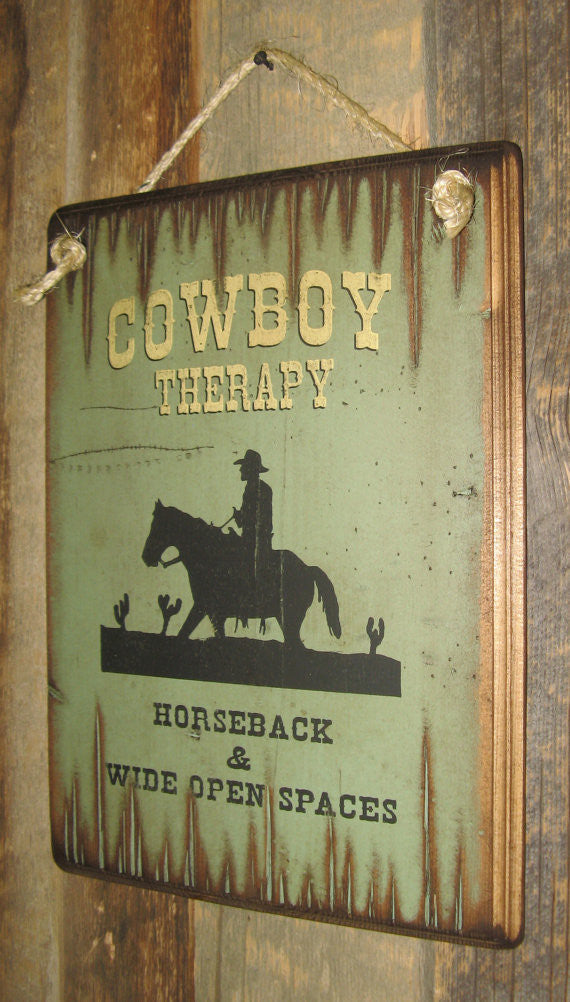 Western Wooden Wall Sign: Cowboy Therapy Horseback and Wide Open Spaces Right Side