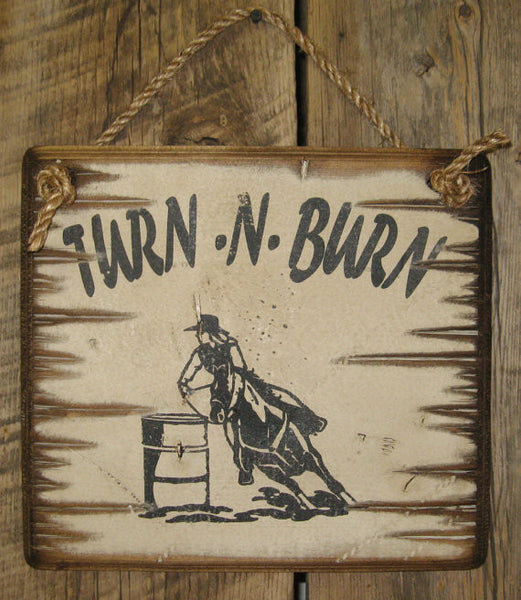 Western Wall Signs: Turn-N-Burn
