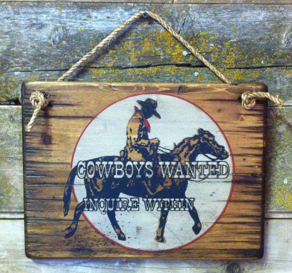 Western Wall Sign Business: Cowboys Wanted Inquire Within
