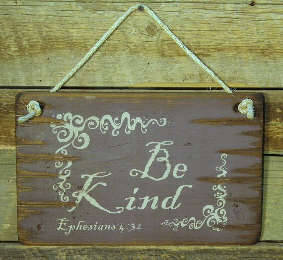 Western Wall Sign Faith: Be Kind