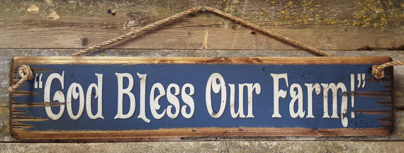 Western Wall Sign Faith: God Bless Our Farm Blue