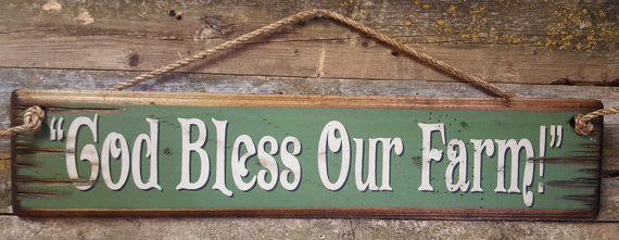 Western Wall Sign Faith: God Bless Our Farm Green