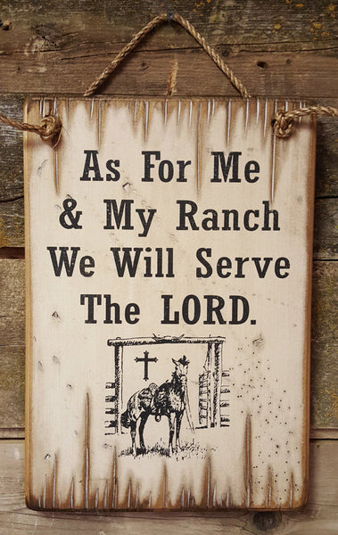 Western Wall Sign Faith: As For Me & My Ranch We Will Serve The LORD