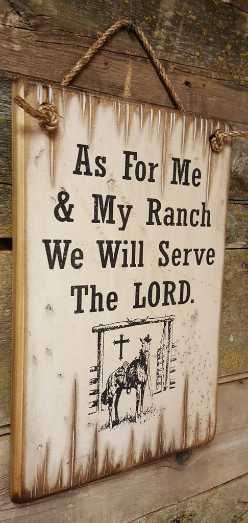 Western Wall Sign Faith: As For Me & My Ranch We Will Serve The LORD Left Side
