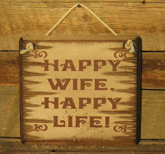 Western Wall Sign: Happy Wife Happy Life!