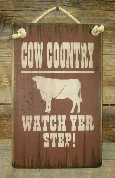 Western Wall Sign Barn: Cow Country Watch Yer Step!